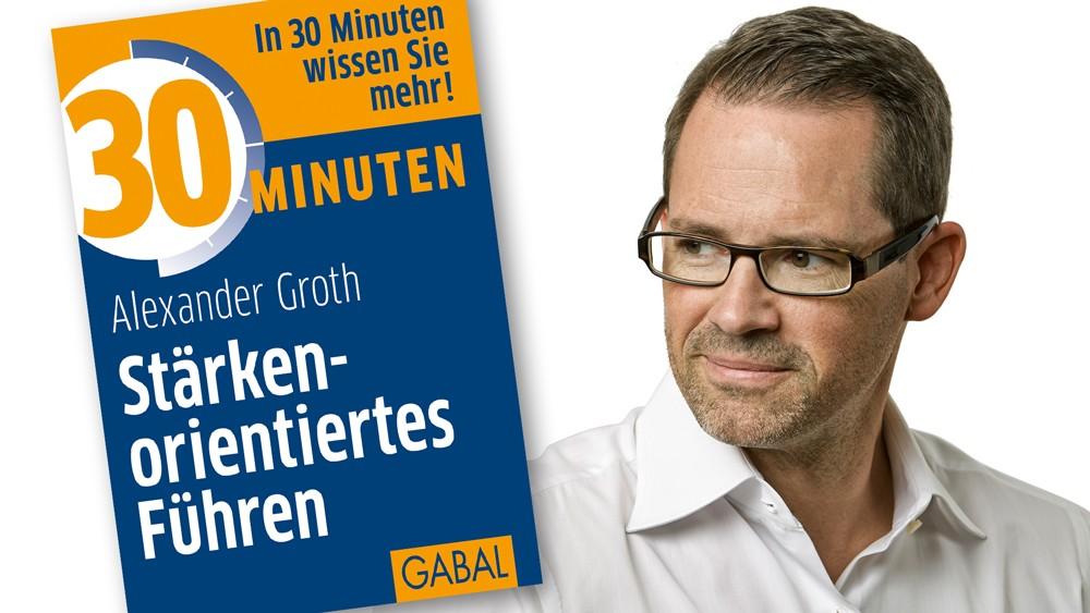 Stärkeorientiertes Führen von Alexander Groth erscheint in der 8. Auflage